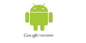 Google Translate usa câmera do Android para traduz...