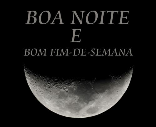 Frases De Bom Fim De Semana Para Amigos: Boa Noite E Bom Fim De Semana Post